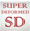 Super Deformed (SD)